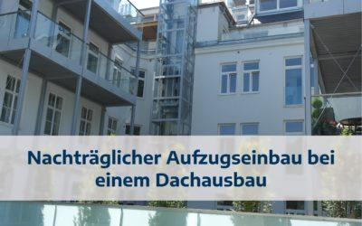 Nachträglicher Aufzugseinbau bei einem Dachausbau